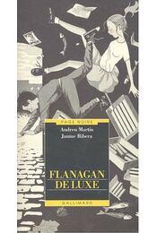 Flanagan de luxe - MARTÍN, AUDREU - RIBERA, JAUME - Régikönyvek