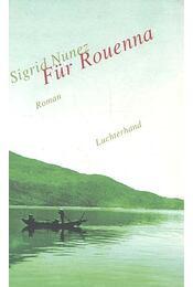Für Rouenna - NUNEZ, SIGFRID - Régikönyvek