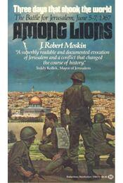 Among Lions - MOSKIN, J. ROBERT - Régikönyvek