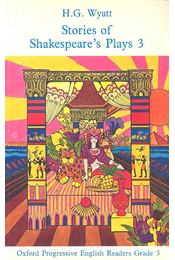 Stories of Shakespeare's plays 3 - Progressive English Reader Grade 3 - WYATT, H. G. - Régikönyvek