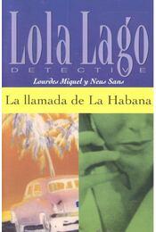 La llamada de la Habana - Nivel 2 - MIQUEL, LOURDES - SANS, NEUS - Régikönyvek