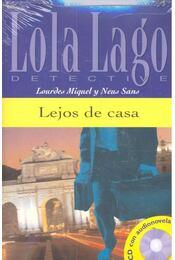 Lejos de casa - Nivel 2 + CD - MIQUEL, LOURDES - SANS, NEUS - Régikönyvek