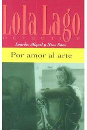 Por amor al arte - Nivel 1 - MIQUEL, LOURDES - SANS, NEUS - Régikönyvek