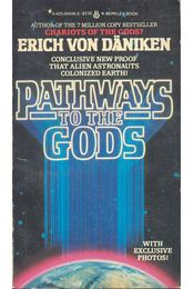 Pathways to the Gods - Erich von Daniken - Régikönyvek
