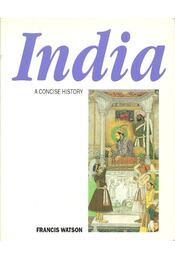 A Concise History of India - Watson, Francis - Régikönyvek