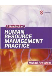 A Handbook of Human Resource Management Practice - 8th edition - ARMSTRONG, MICHAEL - Régikönyvek