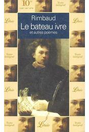 Le Bateau ivre et autres poèmes - Rimbaud, Arthur - Régikönyvek