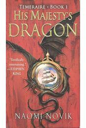 His Majesty's Dragon - Naomi Novik - Régikönyvek