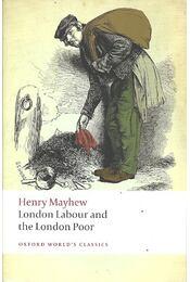 London Labour and the London Poor - MAYHEW, HENRY - Régikönyvek