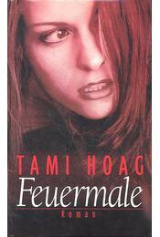Feuermale - Hoag, Tami - Régikönyvek