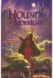 The Hounds of the Morrigan - O'SHEA, PAT - Régikönyvek