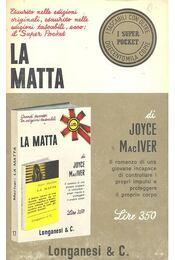 La Matta - MACIVER, JOYCE - Régikönyvek