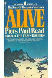 Alive - The Story of the Andes Survivors - Read, Piers Paul - Régikönyvek