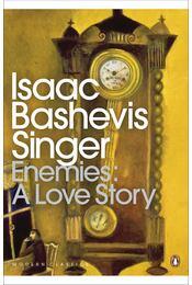 Enemies: A Love Story - SINGER,ISAAC BASHEVIS - Régikönyvek