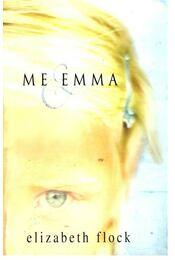 Me & Emma - FLOCK, ELIZABETH - Régikönyvek