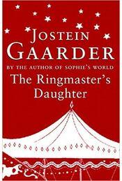 The Ringmaster's Daughter - Jostein Gaarder - Régikönyvek