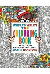 Where's Wally? The Colouring Book - HANDFORD, MARTIN - Régikönyvek