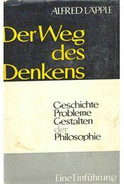 Der Weg des Denkens - LAPPLE, ALFRED - Régikönyvek