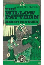 The Willow Pattern - Robert van Gulik - Régikönyvek