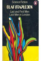 Last and First Men - Last Men in London - Stapledon, Olaf - Régikönyvek