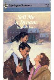 Sell Me a Dream - Michaels, Leigh - Régikönyvek