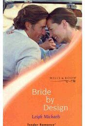 Bride by Design - Michaels, Leigh - Régikönyvek