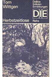 Herbstzeitlose - Tom Wittgen - Régikönyvek
