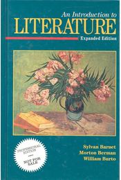 An Introduction to Literature - BARNET, SYLVAN – BERMAN, MORTON – BURTO, WILLIAM - Régikönyvek