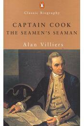 Captain Cook – The Seamen's Seaman - VILLIERS, ALAN - Régikönyvek