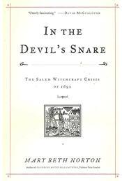 In the Devil's Snare – The Salem Witchcraft Crisis - NORTON, MARY BETH - Régikönyvek