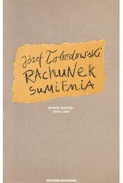 Rachunek sumenia – Wybor wierszy 1940-1980 - LOBODOWSKI, JOZEF - Régikönyvek