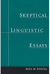 Skeptical Linguistic Essays - POSTAL, PAUL M, - Régikönyvek