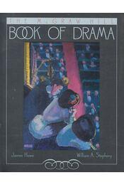 The McGraw-Hill Book of Drama - HOWE, JAMES – STEPHANY, WILLIAM A. (editor) - Régikönyvek