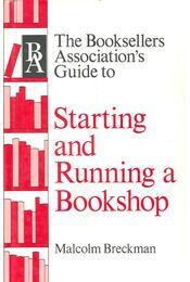 Starting and Running a Bookshop - BRECKMAN, MALCOLM - Régikönyvek