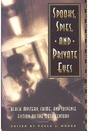 Spooks, Spies and Private Eyes - WOODS, PAULA L. - Régikönyvek
