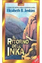 Il ritorno dell' inka - JENKINS, ELIZABETH B. - Régikönyvek