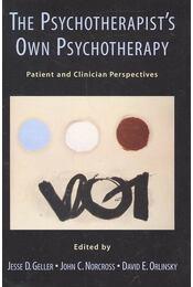 The Psychotherapist's Own Psychotherapy - GELLER, JESSE D. - NORCROSS, JOHN C. - ORLINSKY, DAVID E. - Régikönyvek