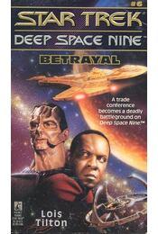 Star Trek – Deep Space Nine: Betrayal - TILTON, LOIS - Régikönyvek
