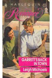 Garrett's Back in Town - Michaels, Leigh - Régikönyvek