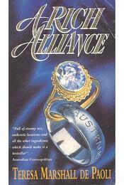 A Rich Alliance - MARSHALL de PAOLI, TERESA - Régikönyvek