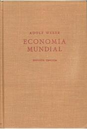 Economia Mundial - WEBER, ADOLF - Régikönyvek