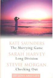 The Marrying Game; Long Division; Checking Out - SAUNDERS, KATE – HARVEY, SARAH – MORGAN, STEVIE - Régikönyvek