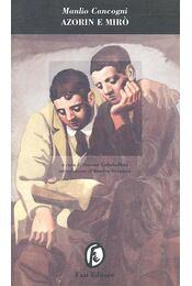 Azorin e Miro - CANCOGNI, MANLIO - Régikönyvek