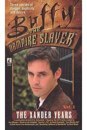 Buffy the Vampire Slayer – The Xander Years - DeCANDIDNO, KEITH R,A, - Régikönyvek