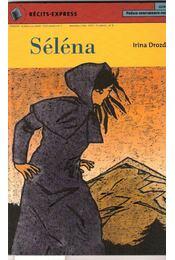 Séléna - DROZD, IRINA - Régikönyvek