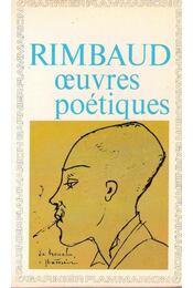 Oeuvres poétiques - Rimbaud, Arthur - Régikönyvek