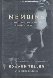 Memoirs – A Twentieth-Century Journey in Science and Politics - TELLER, EDWARD - Régikönyvek