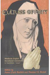Culture of Piety – Medieval English Devotional Literature - CLARK BARTLETT, ANNE – BESTUL, THOMAS H.(editor) - Régikönyvek