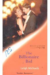 The Billionaire Bid - Michaels, Leigh - Régikönyvek