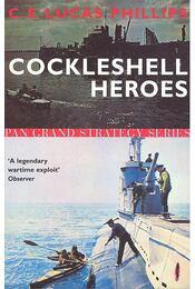 Cockleshell Heroes - PHILLIPS, LUCAS C,E, - Régikönyvek
